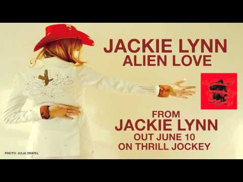 Jackie Lynn  Alien Love  Audio