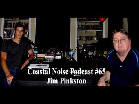Coastal Noise Podcast #65-Jim Pinkston (of Pinkston's Music)