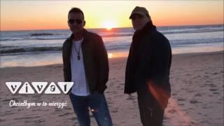 Zespół Vivat - Chciałbym w to wierzyć (Official audio 2017)