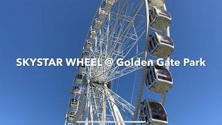 Lets Ride the SKYSTAR WHEEL @ Golden Gate Park San Francisco California