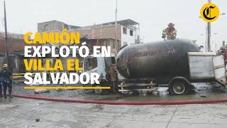 Incendio en Villa El Salvador: camión que transportaba gas explotó
