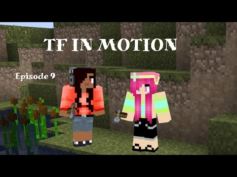 TF In Motion: Episode 9 - Fruit Of The Loom