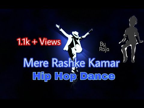 Bezubaan song Chorography in mera rashke kamar Pawan singh song Hip-Hop dance by Anurag Shukla Raja