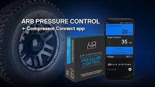 NEW! ARB Pressure Control + Compressor Connect app