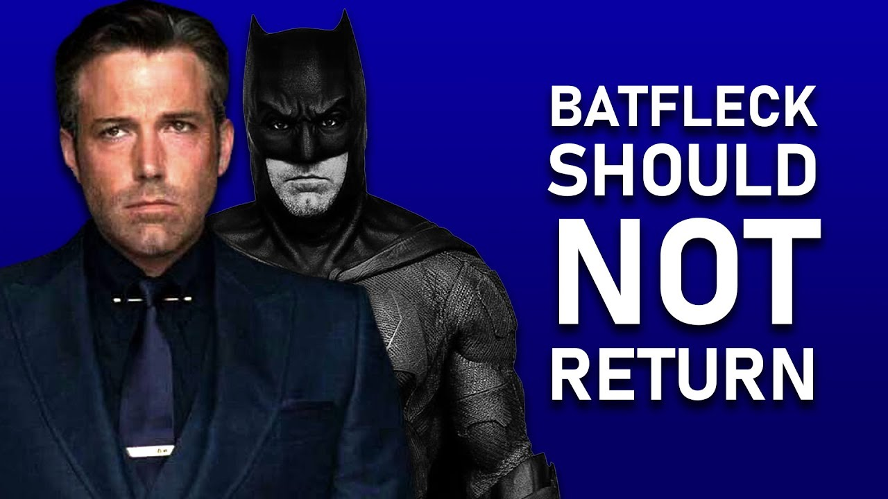 The Truth About #Batfleck - Why Ben Affleck SHOULD NOT Return as Batman