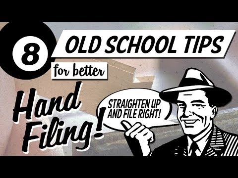 8 Old School Tips For Better Hand Filing