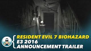 Resident Evil 7 Biohazard - E3 2016 Announcement Trailer | PlayStation VR