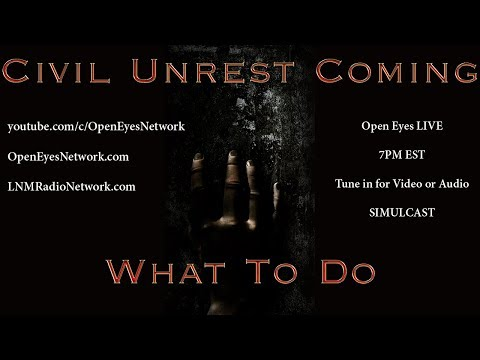 Civil Unrest is Coming - What to Do?   Medical Kidnappings Rising - Open Eyes 08-18-17