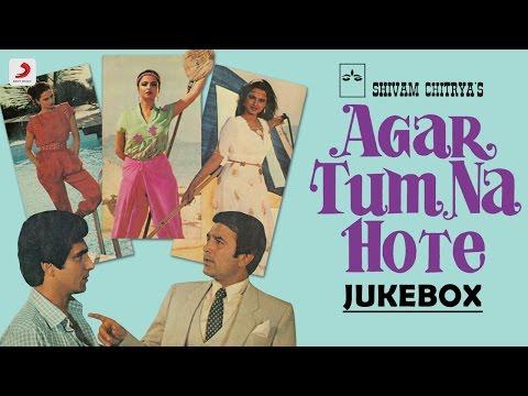 Agar Tum Na Hote  Jukebox  R D Burman  Rajesh Khanna  Rekha  Raj Babbar
