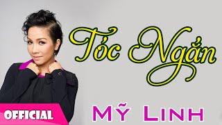 Tóc Ngắn - Mỹ Linh [Official HD]