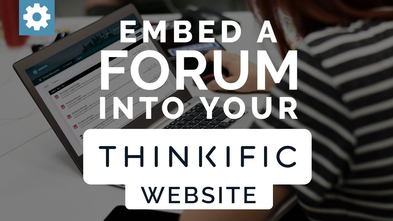 Embed A Forum Into Your Thinkific Website