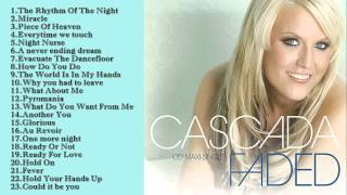Best Songs Of cascada llCascada s greatest hits(full album)