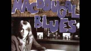 Kevn Kinney MacDougal Blues [Audio only]