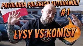 Patologia Polskich Autohandli #1 Łysy vs Komisy