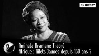 Afrique : Gilets Jaunes depuis 150 ans ? [EN DIRECT]