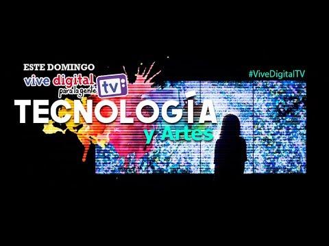 El arte y la tecnología se unen en #ViveDigitalTV C43