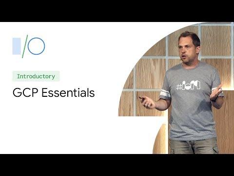 google-cloud-platform-(gcp)-essentials-(google-i/o'19)