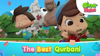[NEW EPISODE] The Best Qurbani | Islamic Series & Songs For Kids | Omar & Hana English