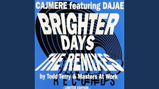 Brighter Days (Masters At Work Remix)