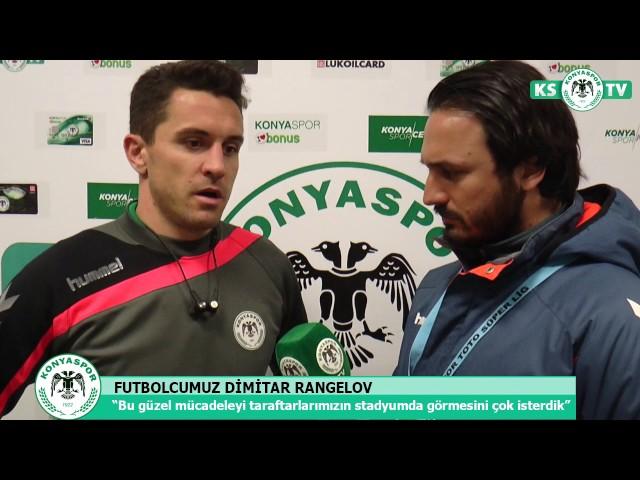 Dimitar Rangelov: Bu güzel mücadeleyi taraftarlarımızın görmesini çok isterdik