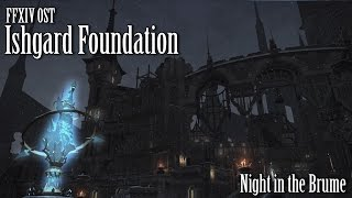 FFXIV OST Ishgard Night Theme ( The Foundation )