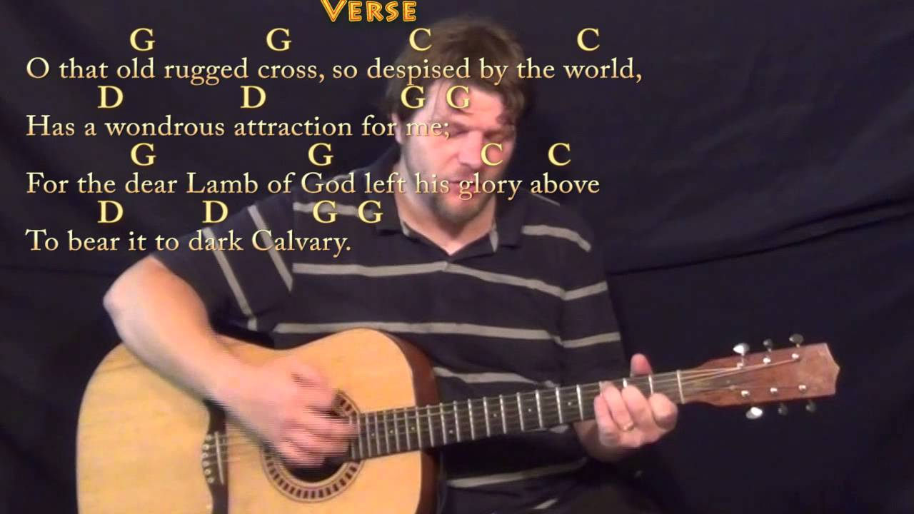 The Old Rugged Cross Hymn Strum Guitar Cover Lesson In G With Chords Lyrics