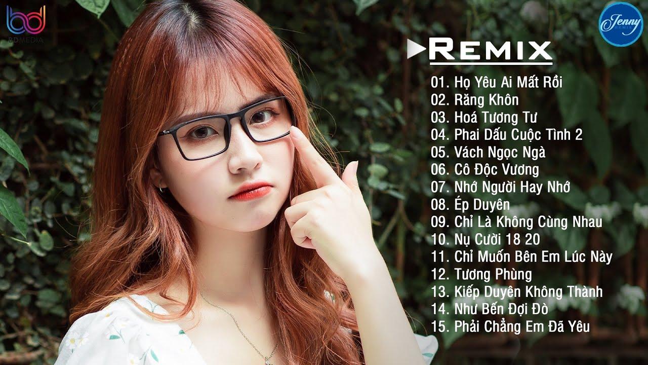 NHẠC TRẺ REMIX 2021 HAY NHẤT HIỆN NAY - EDM Tik Tok JENNY REMIX - lk nhạc trẻ remix 2021 tuyệt đỉnh