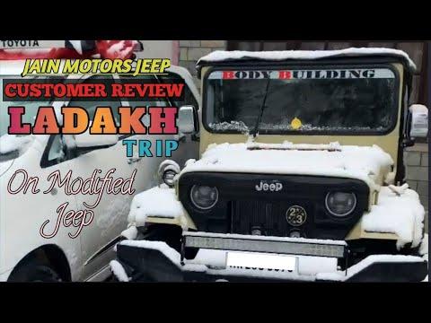 LADAKH TRIP CUSTOMER REVIEW ABOUT MODIFIED JEEP ...JAIN MOTORS JEEP@8199061161