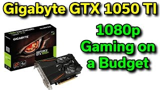 Gigabyte GTX 1050 TI - Review - 1080p Gaming on a Budget