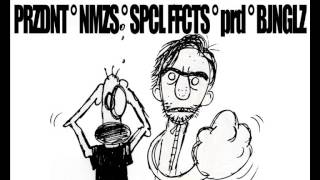 Prezident & NMZS - Special Effects (prod. v. Bojanglez)
