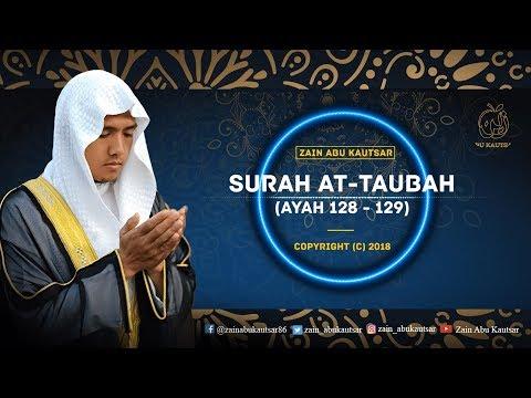 At Taubah 128-129 - Zain Abu Kautsar