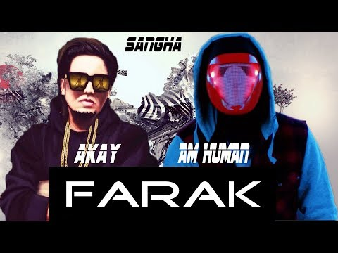 FARAK (Full Video) A Kay | Am Human | Latest Punjabi Song 2017