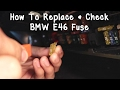 Bmw Fuse Check/replace Diy