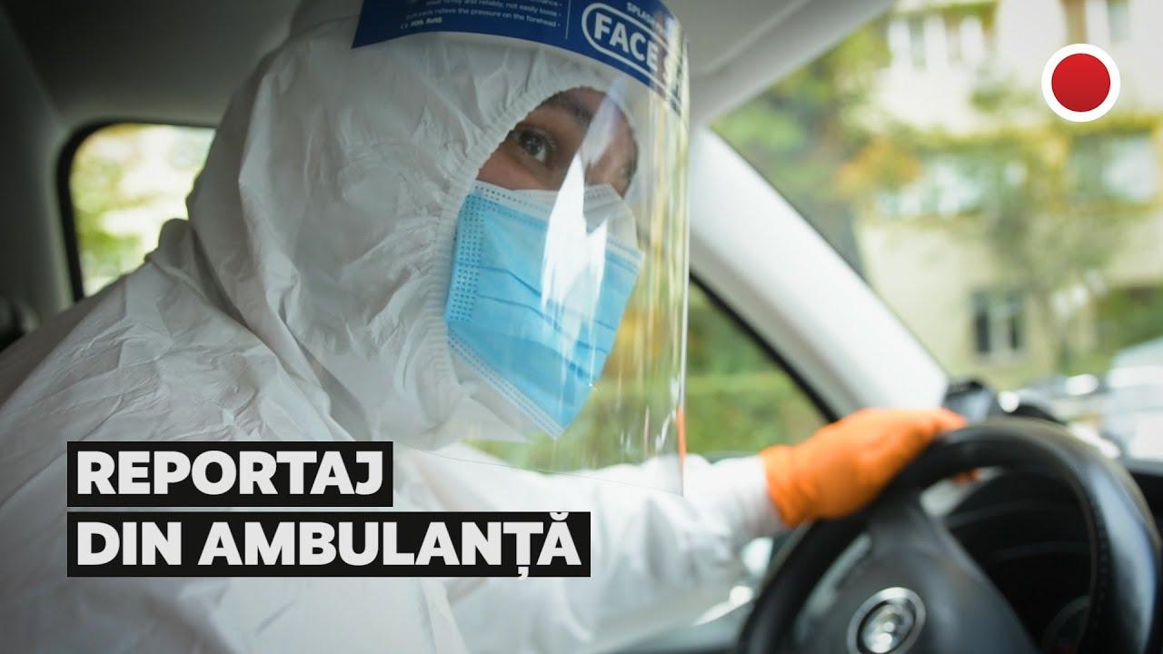 Reportaj din ambulanță. Ce înseamnă o intervenție la un caz Covid 19