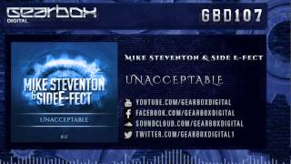 Mike Steventon & Side E-Fect - Unacceptable [GBD107]