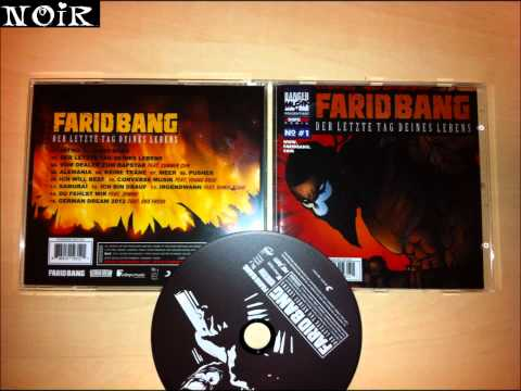Farid Bang - Irgendwann ft.Ramsi Aliani  | Neue Album 2012  | Der Letzte Tag Deines Lebens