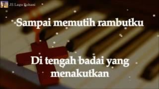 Download [Lirik Rohani] Franky Sihombing - Sampai Memutih Rambutku
