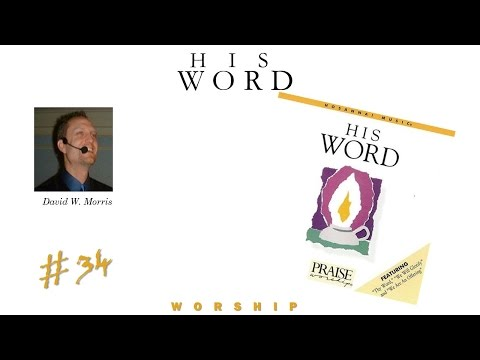 David W. Morris- His Word (Full) (1988)