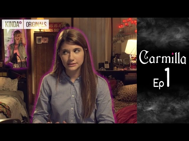 Carmilla - The Series | S1 E1