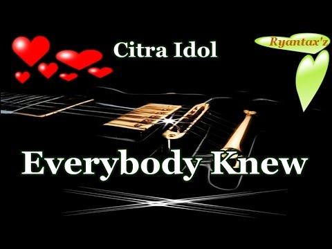 Karaoke  Everybody Knew Citra Idol