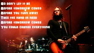 Обложка Before Tomorrow Comes By Alter Bridge Lyrics
