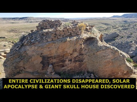Entire Civilizations Vanished From This Solar Event, Giant Skull Castle & Lost History Rediscovered