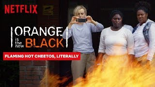 Flaming Hot Cheetos | Orange Is the New Black | Netflix