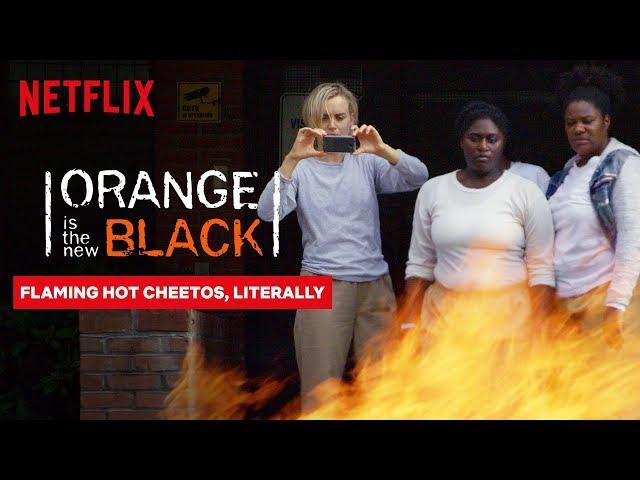 Flaming Hot Cheetos   Orange Is the New Black   Netflix