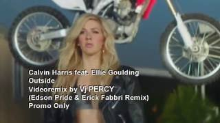 Calvin Harris feat. Ellie Goulding - Outside (VJ Percy Mix Video)