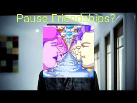 Pause Friendships?