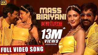 Mass Biriyani Full Video Song [4K] | #Krack | Raviteja,Shruti Haasan | Gopichand Malineni | Thaman S