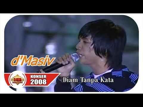 KERENN ...!!! D'MASIV - DIAM TANPA KATA (LIVE KONSER CIANJUR 15 MARET 2008)
