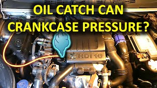 1.6HDi engine crankcase pressure with/without oil catch can (Peugeot, Citroen, Ford, Volvo, Mini)