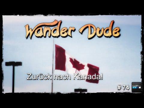 74 - Kanada darf ich ins Land